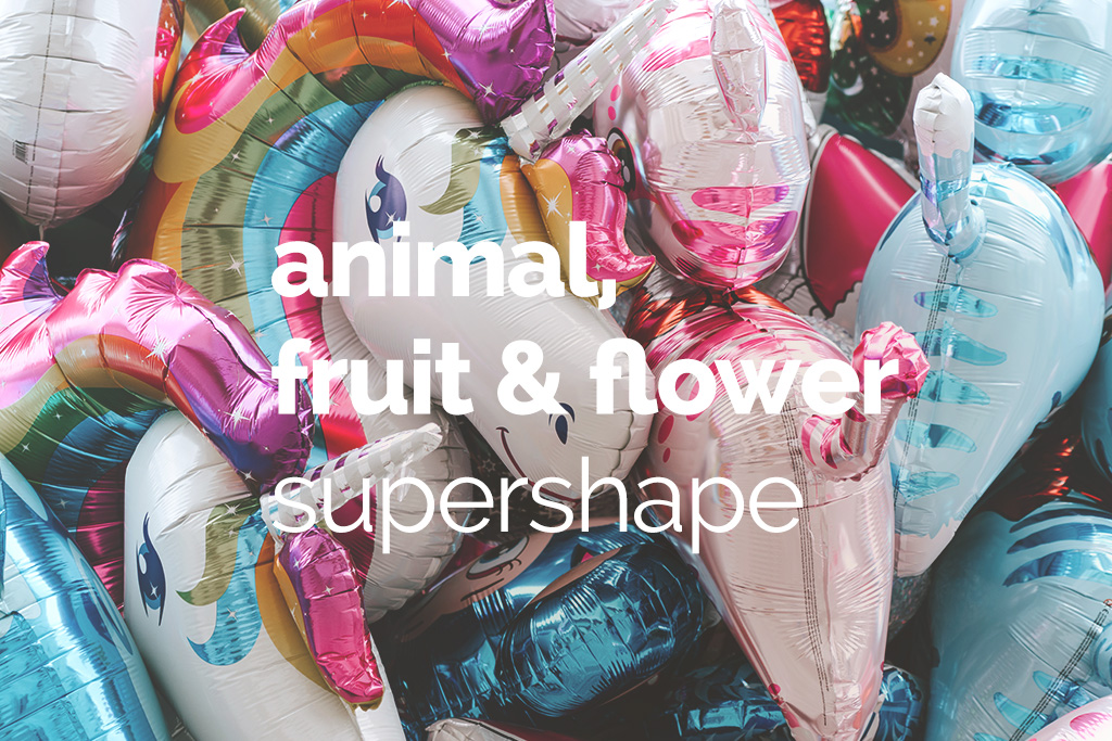Animal, Fruit and flower supershape balloons