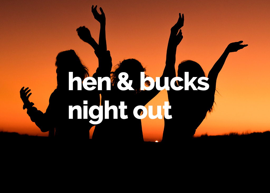 Hen and bucks night out
