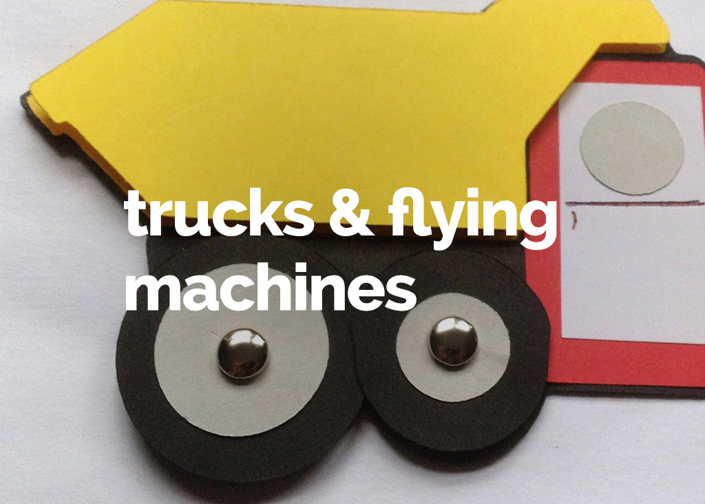 Trucks and flying machines